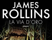 La Via D'oro James Rolli