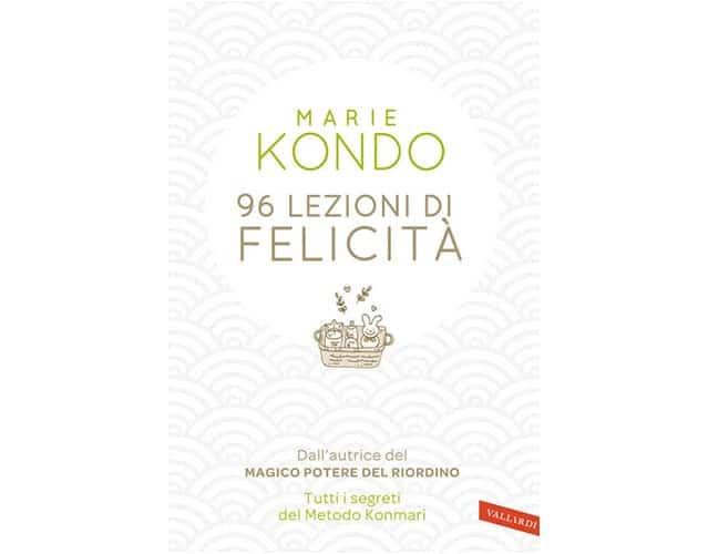 96 lezioni di felicità di Marie Kondo