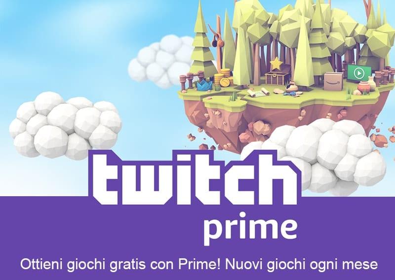 Twitch Prime gioca gratis quanto vuoi
